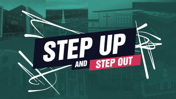 Step Up and Step Out